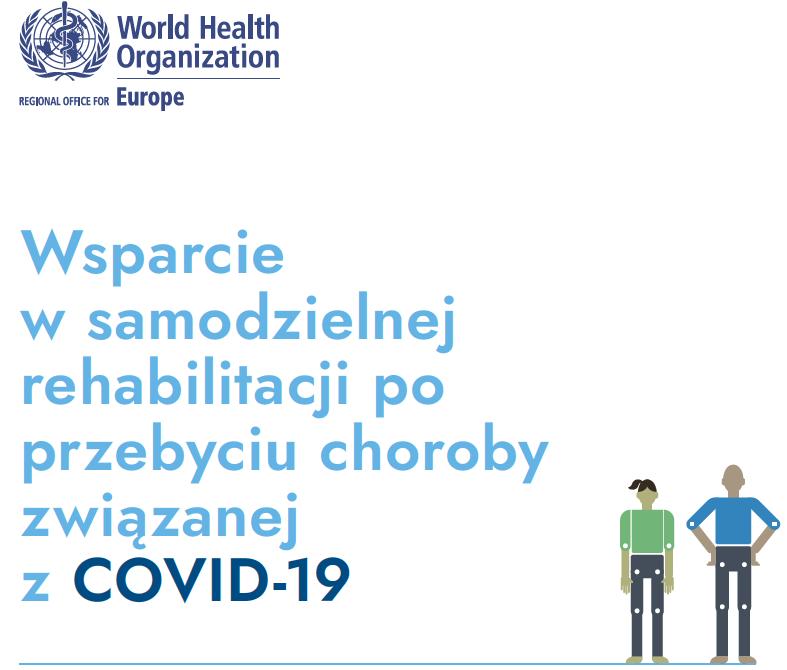 Wsparcie w samodzielnej rehabilitacji po przebyciu choroby związanej z COVID-19